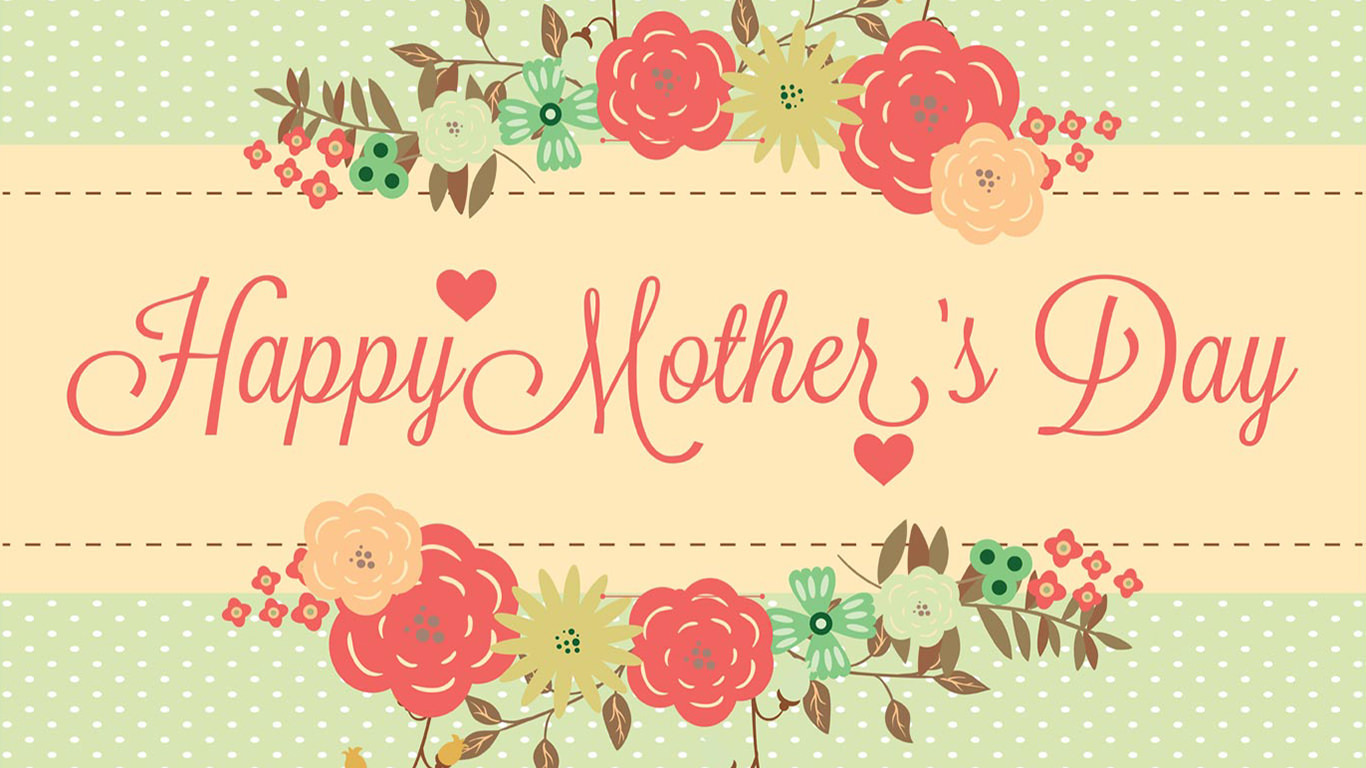Mothers Day 2017 Wallpaper free download