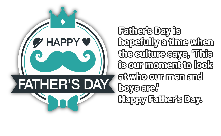 Happy Fathers Day 2019 Quotes
