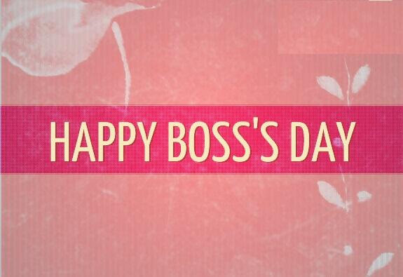 Boss Day 2018 HD Wallpaper