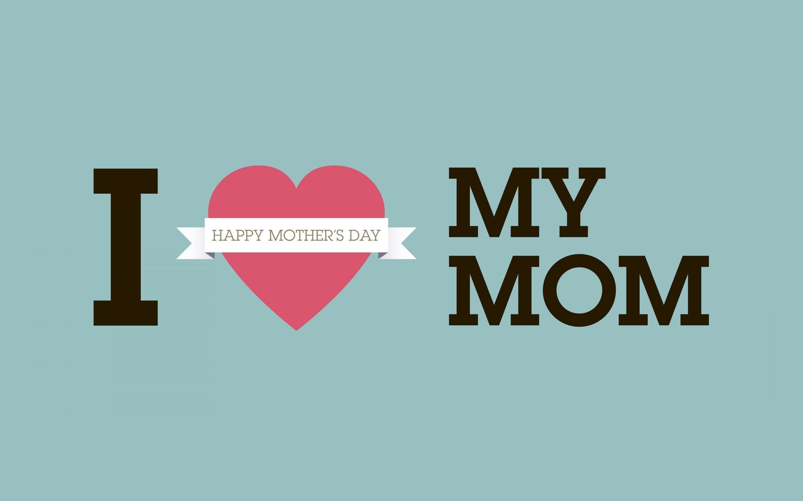 I Love You Mom Image