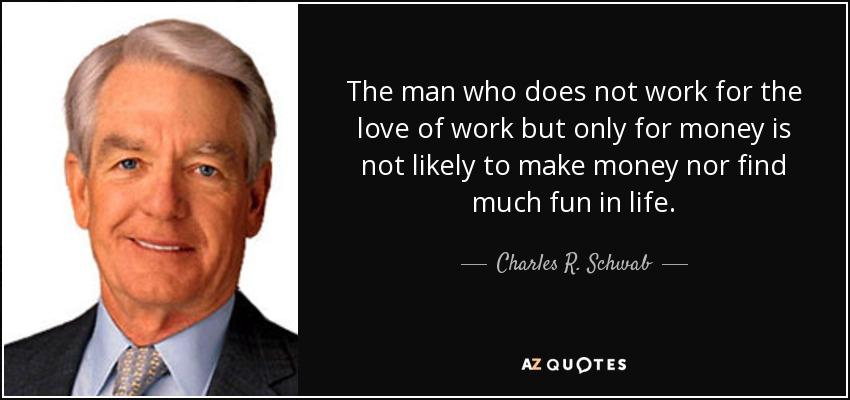 Charles Schwab Quotes