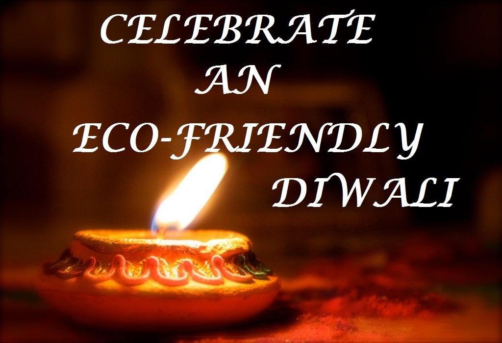 Celebrate Eco Friendly Diwali 2021