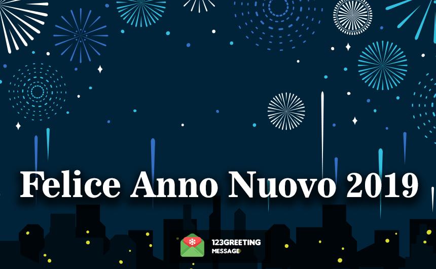 Felice Anno Nuovo 2019 Immagini Sfondi Immagini