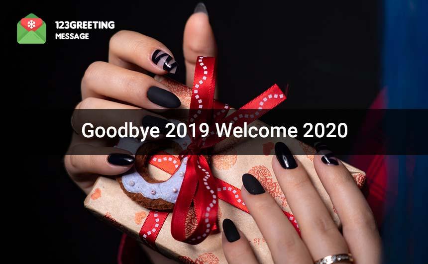 Goodbye 2019 Hello 2020 Images