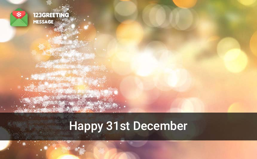 Happy 31st December 2019