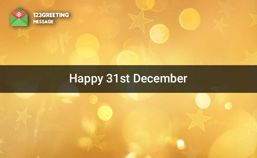 Happy 31st December Images