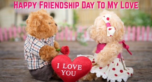Friendship Day Wishes for Boyfriend & Girlfriend